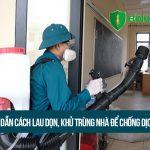 Hướng dẫn cách lau dọn, khử trùng nhà để chống dịch corona